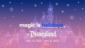 Holiday Magic!  As amadas tradições sazonais retornam ao Disneyland Resort em 12 de novembro